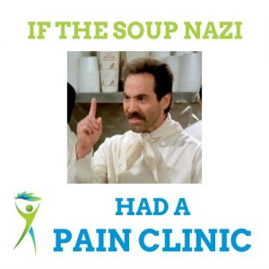 soup-nazis-pain-clinic